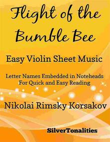 Flight of the Bumble Bee Easy Violin Sheet Music