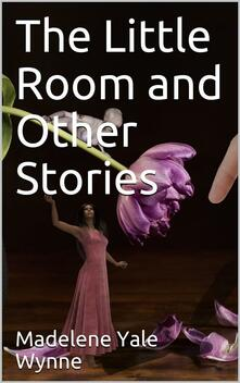 The Little Room and Other Stories