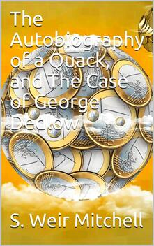 The Autobiography of a Quack, and The Case of George Dedlow