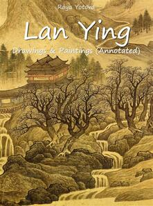 Lan Ying: Drawings & Paintings (Annotated)