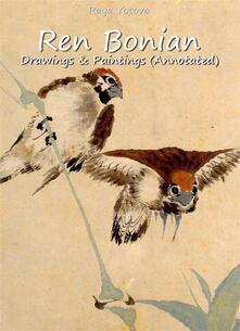 Ren Bonian: Drawings & Paintings (Annotated)
