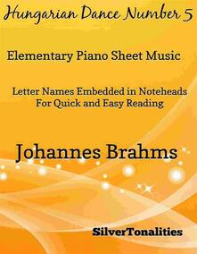 Hungarian Dance Number 5 Elementary Piano Sheet Music