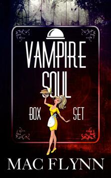 Vampire Soul Box Set (Vampire Romantic Comedy)