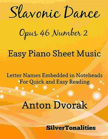 Slavonic Dance Opus 46 Number 1 Easy Piano Sheet Music