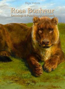 Rosa Bonheur: Drawings & Paintings (Annotated)