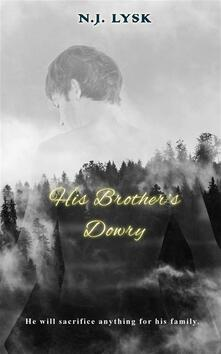 His Brother's Dowry