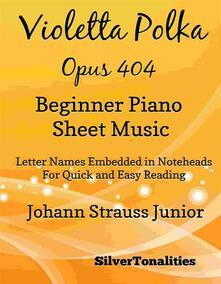 Violetta Polka Opus 404 Beginner Piano Sheet Music