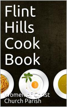 Flint Hills Cook Book