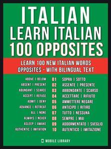 Italian - Learn Italian - 100 Opposites