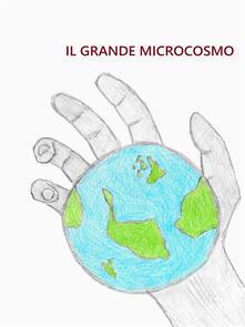 Il grande microcosmo - Thomas Castellaro - ebook