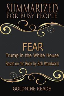 Fear - Summarized for Busy People