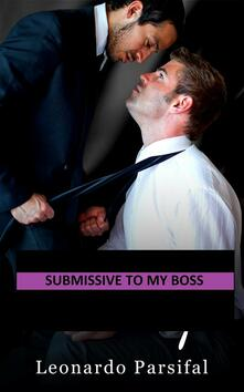 Submissive to my boss 6