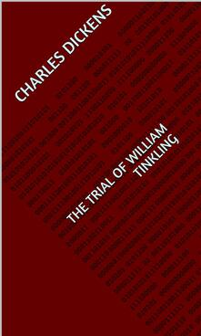 The Trial of William Tinkling