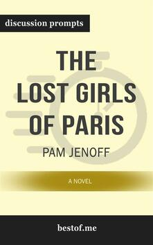 """Summary: """"The Lost Girls of Paris: A Novel"""" by Pam Jenoff 