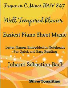 Fugue in C Minor Bwv 847 Well Tempered Klavier Easiest Piano Sheet Music