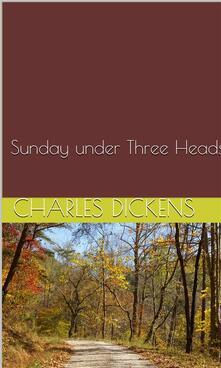 Sunday under Three Heads