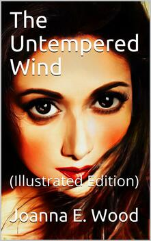 The Untempered Wind