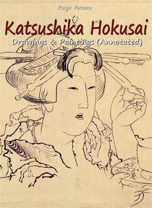 Katsushika Hokusai: Drawings & Paintings (Annotated)