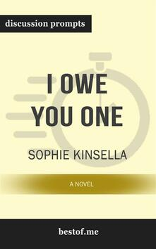 """Summary: """"I Owe You One: A Novel"""" by Sophie Kinsella 
