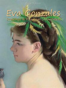 Eva Gonzales: Drawings & Paintings (Annotated)