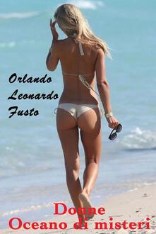 Donne Oceano di misteri - Orlando Leonardo Fusto - ebook