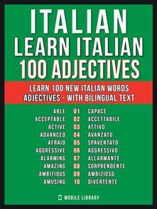 Italian - Learn Italian - 100 Adjectives