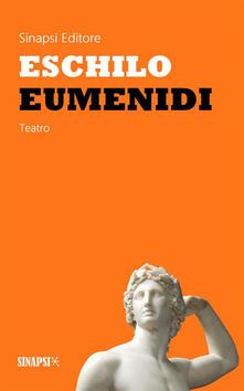 Eumenidi. Ediz. integrale - Ettore Romagnoli,Eschilo - ebook