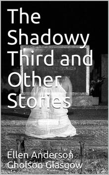 The Shadowy Third and Other Stories