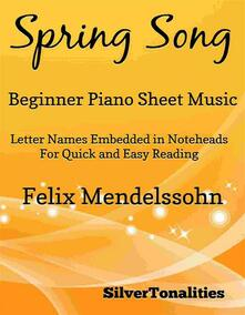 Spring Song Beginner Piano Sheet Music