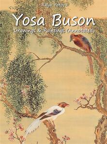 Yosa Buson: Drawings & Paintings (Annotated)