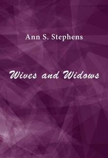 Wives and Widows
