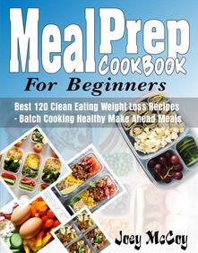 Meal Prep Cookbook For Beginners