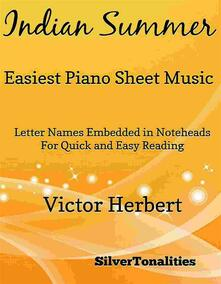 Indian Summer Easiest Piano Sheet Music