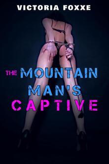 The Mountain Man's Captive