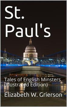 St. Paul's / Tales of English Minsters