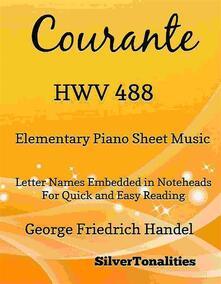 Courante HWV 488 Elementary Piano Sheet Music