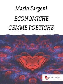 Economiche Gemme Poetiche - Mario Sargeni - ebook