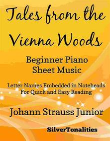 Tales from the Vienna Woods Beginner Piano Sheet Music