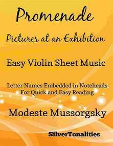 Promenade Pictures at an Exhibition Easy Violin Sheet Music