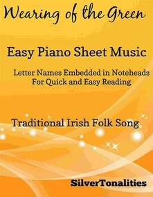 Wearing of the Green Easy Piano Sheet Music
