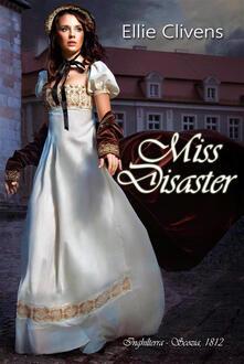 Miss Disaster - Ellie Clivens - ebook