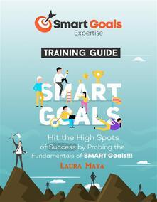 Smart Goals Expertise Training Guide