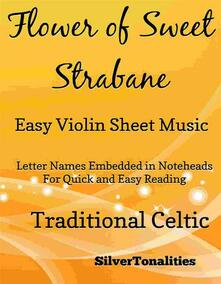 Flower of Sweet Strabane Easy Violin Sheet Music
