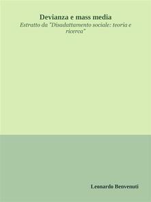 Devianza e mass media - Leonardo Benvenuti - ebook