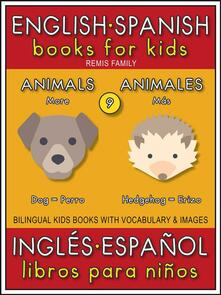 English Spanish Books for Kids - 9 - More Animals ( Inglés Español Libros para Niños - 9 - Más Animales )