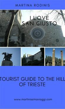 I love Saint Giusto in Trieste
