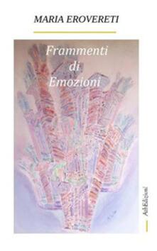 Frammenti di emozioni - Maria Erovereti - ebook