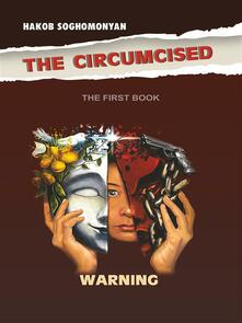 The Circumcised. Warning