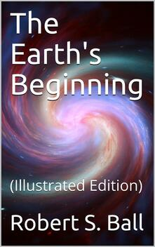 The Earth's Beginning