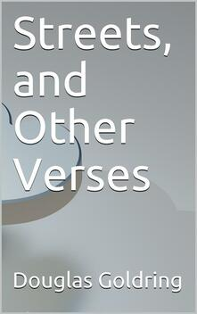 Streets, and Other Verses